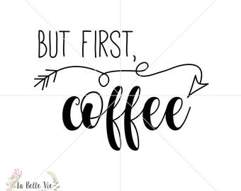 But First Coffee SVG & PNG file