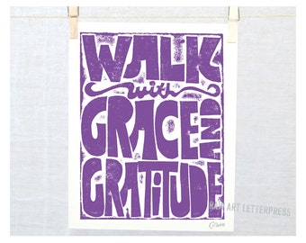 Walk with Grace and Gratitude, Inspirational, Yoga, Recovery, Wall Art, Wall Hanging, Thank You gift, Peace, Walking, Dance Inspiration