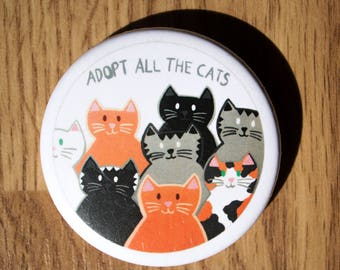 Adopt all the cats 2.25 inch pin button/badge, cat lovers, cute accessories, cat badge, cute cat badge, cat pins, cat lover gifts, cat pin