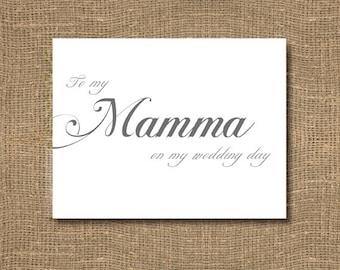 To My Mamma on My Wedding Day - Brides Wedding Day Sentiments / Wedding Notes / Wedding Card / Wedding Note Card / Wedding Day Card