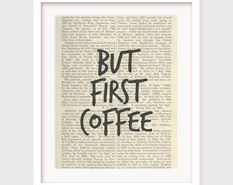 Kitchen Wall Art, But First Coffee, Office Decor, Funny Printable Art, Printable Kitchen Art, Funny Art, Printable Quote, Instant Download