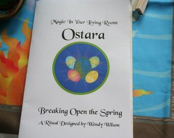 Ritual Book - Breaking Open the Spring, A Pagan or Wicca Ritual for Ostara or the Vernal Equinox - A Ready-To-Use Ritual Program