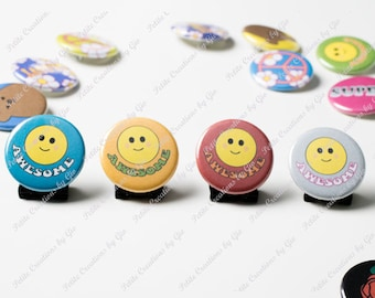 1.25 inch Pin Back Button - Awesome Happy Face