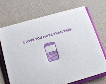 I Love You More Than This (Blackberry Image) Geeky Letterpress Card & Envelope