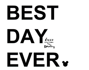 "Disney ""Best Day Ever."" Printable"