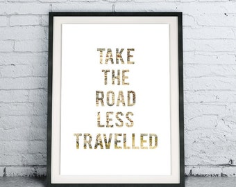Take The Road Less Travelled poster, DIY Instant Download Printable Quote Art, minimalist travel map, graduation gift, modern map home decor