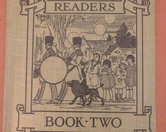 The Happy Children Readers Book Two pennell and Cusack hardcover book 1927