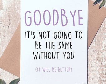New job card, leaving card, funny greeting card, funny card, funny leaving card, funny new job card, greeting cards, card