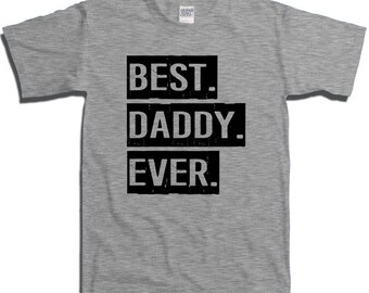 Father's Day Gift T-shirt T Shirt Tshirt - Best Daddy Ever Mens Womens XS S M L XL 2XL 3XL 4XL fa-0246