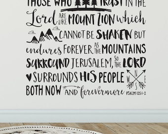Psalm 125:1 Those who trust in the Lord are like Mount Zion, Bible Verse, Nursery Quote, Church, Youth, Removable wall decal, PS125V1-0001