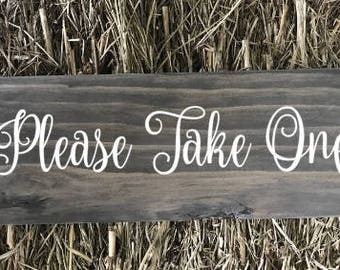 Please Take One Sign | Please Take One | Please Take One Sign Wedding | Rustic Wedding Signs | Made In Australia | Wedding Signs | Wedding