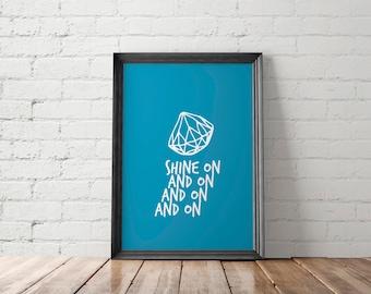 Geometric Printable, Diamond Wall Decor, Shine On Print, Motivational Poster, Dorm Decor, Geometric
