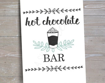 Hot Chocolate Bar Sign, Version 1 // INSTANT DOWNLOAD // Hot Cocoa Party // Printable, Digital