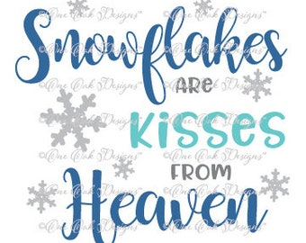 Snowflakes Kisses from Heaven  SVG File, dxf, pdf, jpg, png, SVG File for Cameo, Cricut & other electronic cutters