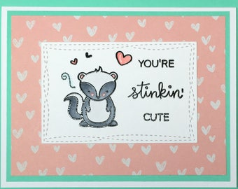 Stinkin' Cute Valentine's Day/Affection Card (A2)