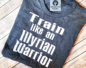 Train like an Illyrian Warrior t-shirt, Acofas, Illyrian, Velaris, Night Court, Acotar, Two sided shirt, Rhysand, Cassian, Azriel, bookish