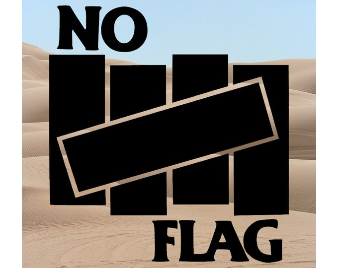 NEW! No Flag Vinyl Window DECAL - Ships free within the US