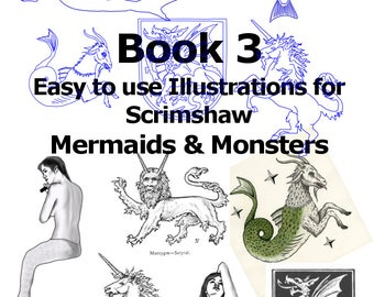 Scrimspirations Book 3 - Mermaids & Monsters  Easy to use Scrimshaw Illustrations