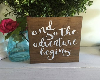 and so the adventure begins, adventure sign, wood sign, wooden sign, farmhouse sign, rustic sign, wall hanging, custom sign, custom wood