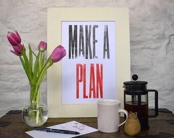 Make a plan, letterpress print, original print,  motivational wall art, inspirational print.