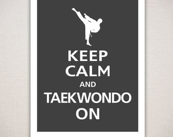 Keep Calm and TAEKWONDO ON Martial Arts Typography Art Print