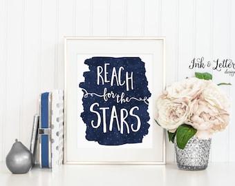 Reach for the Stars Print -  Star Wall Art - Night Sky Print - Star Print - Nursery Decor - Instant Download - Digital - Printable - 8x10