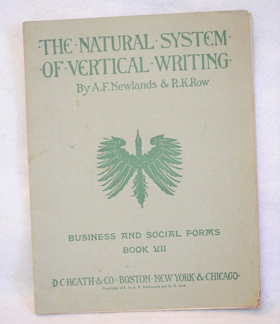 The Natural System of Vertical Writing Book VII Workbook 1896 By Newlands & Row.. Handwriting