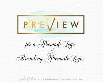 Preview for a Premade Logo, Branding Kit, Premade Logo, Logo Design Preview, Logo Designs, Try before you buy, Personal Logo Preview