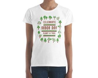 Celebrate Arbor Day Women's Short Sleeve T-Shirt, Arbor Day T-Shirt, Arbor Day Tee