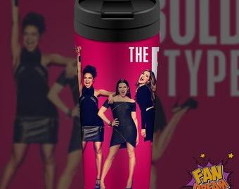 The Bold type, Travel coffee mug, Travel Mug, Mugs, Fandom mug, Cute, Gift, Gift for her, Idea, Fandom, Birthday gift