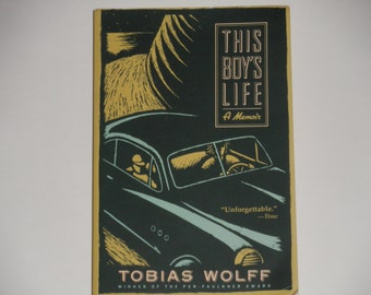 This Boy's Life - A Memoir - Tobias Wolff - Grove Press 1989 - Vintage Softcover Fiction Book - Contemporary American Memoir