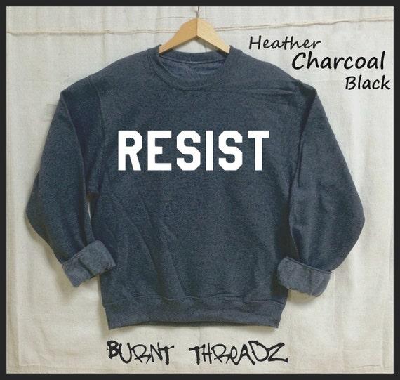 Make Humanity Great Again Sweatshirt - Unisex Adult Clothing - Unisex Adult Sweatshirt - Women's Shirt - Persist - Men's Shirt - Resist UyUAsUK5
