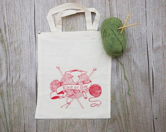 RED Knitting bag screenprinted original illustration Knit or Die / knitting bag for yarn / 100% organic cotton tote bag
