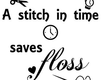 A Stitch in Time Saves ... Floss! Counted Cross stitch design