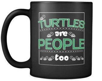 Funny Turtle Mug Turtles Are People Too 11oz Black Coffee Mugs