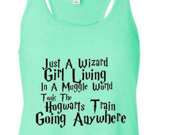 Just A Wizard Girl Living In A Muggle World Take The Hogwarts Train Going Anywhere, Harry Potter Tank, Disney Tank, Potter Tank, Hogwarts