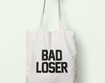 Bad Loser Tote Bag Long Handles TB0763
