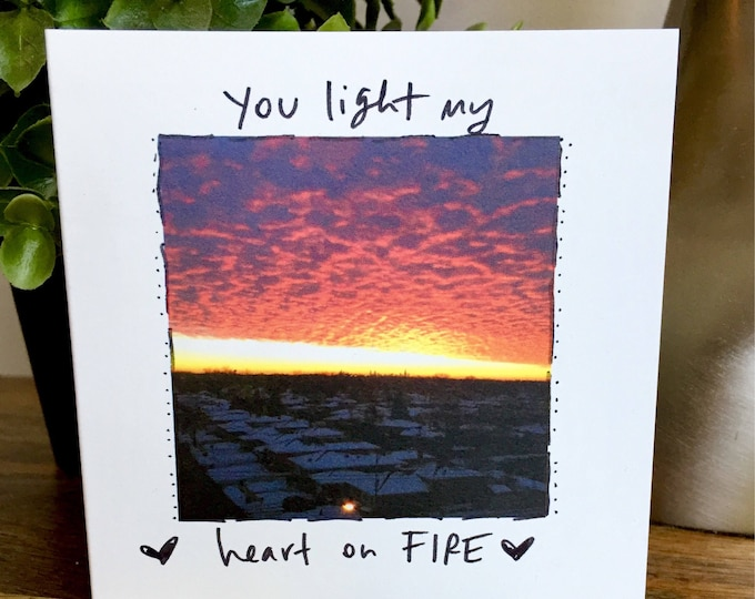 I love you card, You light me up, Light my fire, Sunrise card,  you make happy, hand lettered valentines day card, one year anniversary