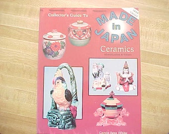 Collectors Guide to Made In Japan Ceramics, Identification & Values Reference Book by Carole White, Vintage Collectible Smalls Info