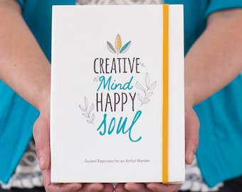 Creative Mind. Happy Soul. – Doodle Journal | Guided Journal for Adults