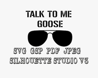 Top Gun Talk To Me Goose Vinyl Decal Svg Pdf Jpeg Gsp Silhouette Studio For silhouette cameo and other cutters