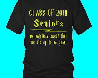 Seniors We Swear - Class Shirt Slogans