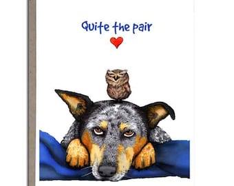 "Australian Cattle Dog, Valentine Card, Blue Heeler, Greeting Card, 4x5, ""Quite The Pair"""