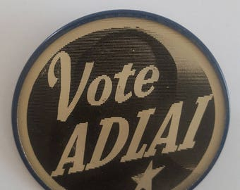 Vintage 1952 Presidential campaign flasher button, Vote Adlai (Stevenson) Pictorial Productions Inc. rare pin