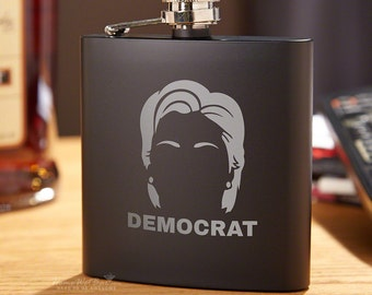 Hair of the Hillary Democrat Funny Flask - Politics, Hillary Clinton, Gifts for Democrat