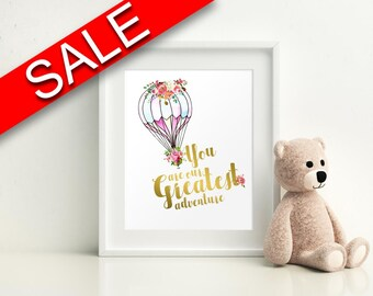 Wall Art You Are Our Greatest Adventure Digital Print You Are Our Greatest Adventure Poster Art You Are Our Greatest Adventure Wall Art