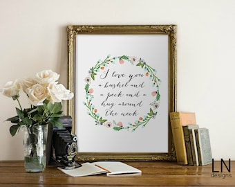 Instant 'I love you a bushel and a peck and...' Printable Wall Art Print 8x10 Art Digital file Typography Inspirational Love Print