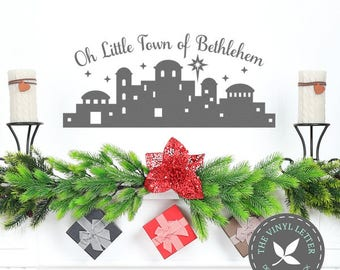 Oh Little Town of Bethlehem Christmas Holiday Wall Vinyl Decal Home Decor Sticker