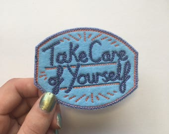 Embroidered Patch: Take Care of Yourself