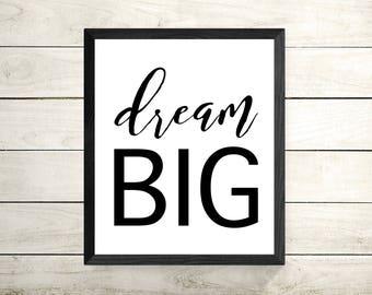 Dream Big Framed Print - Framed Wall Art - Framed Motivational Poster - Inspirational Print - Minimalist Decor - Typography Wall Art
